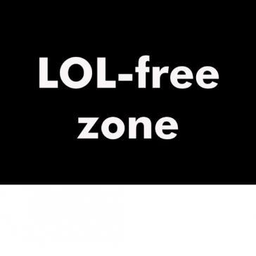 LOL Free Zone