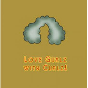 Love Gurlz with Curlz!